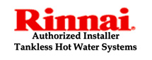 Rinnai Authorized Installer | Tankless Hot Water Systems